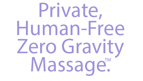 Private, Human-Free Zero Gravity Massage